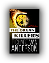 The Organ Killers (McBride Trilogy Book 3)