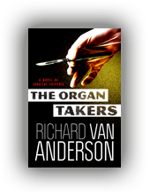 The Organ Takers (McBride Trilogy Book 1)